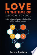 Love in the Time of Medical School