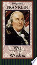 Benjamin Franklin Wit and Wisdom Book
