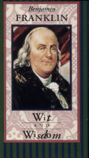 Pdf Benjamin Franklin Wit and Wisdom