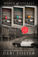 Love Released Box Set, Episodes 1-3