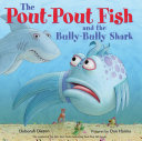 The Pout-Pout Fish and the Bully-Bully Shark Pdf/ePub eBook