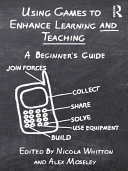 Using Games to Enhance Learning and Teaching Pdf/ePub eBook