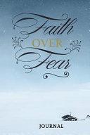 Faith Over Fear Journal