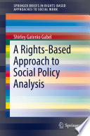 A Rights Based Approach to Social Policy Analysis