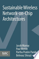 Sustainable Wireless Network on Chip Architectures