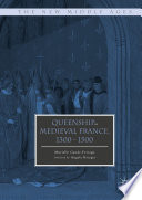 Read Online Queenship in Medieval France, 1300-1500 For Free