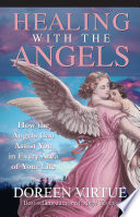 """""""Healing with the Angels"""" by Doreen Virtue"""