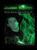 Jaded blood (blood bound book 10) Pdf/ePub eBook
