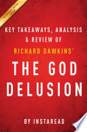 The God Delusion  by Richard Dawkins   Key Takeaways  Analysis   Review