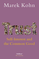 Trust: Self-Interest and the Common Good