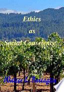 Ethics as Social Conscience