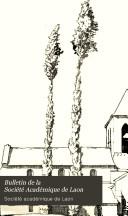 Bulletin de la Société Académique de Laon