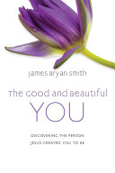 The Good and Beautiful You
