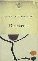 The Great Philosophers: Descartes