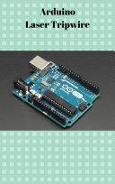 Arduino Laser Tripwire Pdf/ePub eBook
