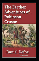 The Farther Adventures of Robinson Crusoe Illustrated
