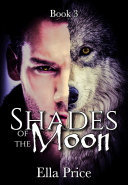 Shades of the Moon: Book 3 ebook