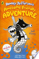 Rowley Jefferson s Awesome Friendly Adventure Book