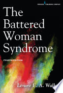 The Battered Woman Syndrome, Fourth Edition by Lenore E. A. Walker, EdD PDF