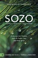 Sozo Saved Healed Delivered
