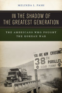 In the Shadow of the Greatest Generation