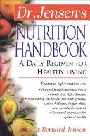 Dr  Jensen s Nutrition Handbook Book PDF