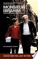 Monsieur Ibrahim and the Flowers of the Koran