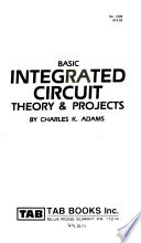 Basic integrated circuit theory & projects