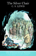 The Silver Chair (Colour Version) (The Chronicles of Narnia, Book 6)