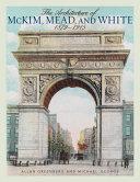 The Architecture of McKim, Mead, and White