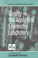 Quality in the Analytical Chemistry Laboratory