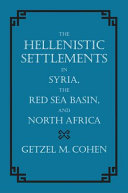 Pdf The Hellenistic Settlements in Syria, the Red Sea Basin, and North Africa Telecharger
