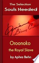 Read Online Oroonoko: the Royal Slave Epub