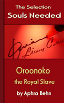 Oroonoko: the Royal Slave