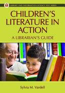 Children s Literature in Action