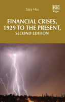 Financial Crises  1929 to the Present  Second Edition