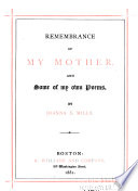 Remembrance of My Mother, and Some of My Own Poems
