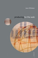 Producing for the Web