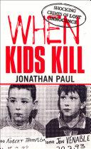 When Kids Kill Pdf/ePub eBook