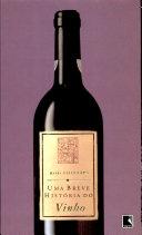 Uma Breve Historia Do Vinho