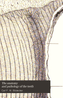 The Anatomy and Pathology of the Teeth
