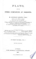 Plato, and the other Companions of Sokrates, etc