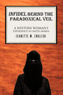 Infidel Behind the Paradoxical Veil
