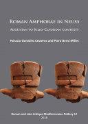 Pdf Roman Amphorae in Neuss: Augustan to Julio-Claudian Contexts Telecharger