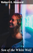 Son of the White Wolf Book