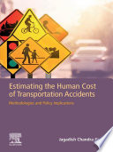 Estimating the Human Cost of Transportation Accidents Book
