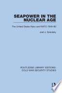 Seapower in the Nuclear Age