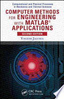 Computer Methods for Engineering with MATLAB   Applications  Second Edition