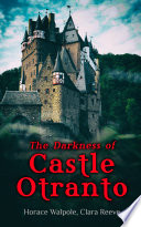 The Darkness of Castle Otranto Book Online