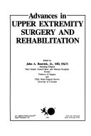 Advances In Upper Extremity Surgery And Rehabilitation Book PDF